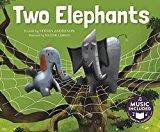 Portada de TWO ELEPHANTS (SING-ALONG MATH SONGS) BY STEVEN ANDERSON (2016-01-01)