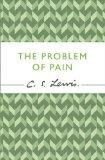 Portada de THE PROBLEM OF PAIN (C. S. LEWIS SIGNATURE CLASSIC) (C. LEWIS SIGNATURE CLASSIC) BY LEWIS, C. S. (2012) PAPERBACK