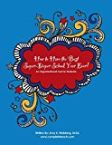 Portada de HOW TO HAVE THE BEST SUPER-DUPER SCHOOL YEAR EVER!: AN ORGANIZATIONAL TOOL FOR STUDENTS BY M.ED, AMY K WEISBERG (2013-07-08)
