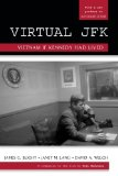 Portada de VIRTUAL JFK: VIETNAM IF KENNEDY HAD LIVED BY JAMES G. BLIGHT, JANET M. LANG, DAVID A. WELCH (2010) PAPERBACK