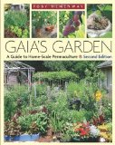 Portada de GAIA'S GARDEN: A GUIDE TO HOME-SCALE PERMACULTURE BY HEMENWAY, TOBY 2ND (SECOND) REVISED EDITION (2009)