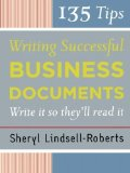 Portada de 135 TIPS FOR WRITING SUCCESSFUL BUSINESS DOCUMENTS 1ST EDITION BY LINDSELL-ROBERTS, SHERYL (2006) PAPERBACK