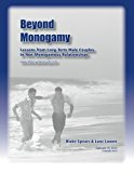 Portada de BEYOND MONOGAMY: LESSONS FROM LONG-TERM MALE COUPLES IN NON-MONOGAMOUS RELATIONSHIPS BY LANZ LOWEN (2012-03-24)