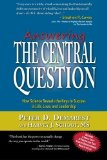 Portada de ANSWERING THE CENTRAL QUESTION: HOW SCIENCE REVEALS THE KEYS TO SUCCESS IN LIFE, LOVE, AND LEADERSHIP BY PETER D DEMAREST (2010-12-14)