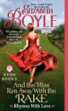 Portada de [AND THE MISS RAN AWAY WITH THE RAKE: RHYMES WITH LOVE] (BY: ELIZABETH BOYLE) [PUBLISHED: MARCH, 2013]