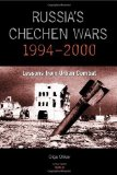 Portada de RUSSIA'S CHECHEN WARS 1994-2000: LESSONS FROM URBAN COMBAT BY OLIKER, OLGA (2001) PAPERBACK