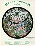 Portada de HOUSE TOURS II: 100 STAINED GLASS AND NEEDLE ARTS DESIGNS (INTRODUCTION TO COLOR AND DESIGN) BY JUDY MILLER (1985-06-01)