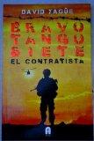 Portada de BRAVO TANGO SIETE : EL CONTRATISTA