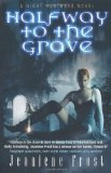 Portada de HALFWAY TO THE GRAVE: A NIGHT HUNTRESS NOVEL BY FROST. JEANIENE ( 2010 ) PAPERBACK