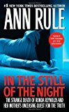 Portada de IN THE STILL OF THE NIGHT: THE STRANGE DEATH OF RONDA REYNOLDS AND HER MOTHER'S UNCEASING QUEST FOR THE TRUTH REPRINT EDITION BY RULE, ANN (2011) MASS MARKET PAPERBACK