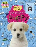 Portada de BEST FRIENDS FOREVER: MY PERFECT PUPPY BY FORDHAM, KATE (2011) SPIRAL-BOUND