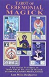 Portada de TAROT OF CEREMONIAL MAGICK: A PICTORIAL SYNTHESIS OF THREE GREAT PILLARS OF MAGICK BY LON MILO DUQUETTE (1995-06-01)