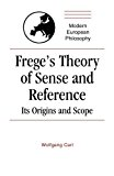 Portada de FREGE'S THEORY OF SENSE AND REFERENCE: ITS ORIGIN AND SCOPE (MODERN EUROPEAN PHILOSOPHY) BY WOLFGANG CARL (1994-11-25)