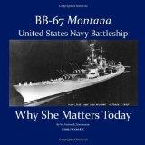 Portada de BB-67 MONTANA, U.S. NAVY BATTLESHIP: WHY SHE MATTERS TODAY BY ZIMMERMAN, W. FREDERICK (2008) PAPERBACK