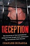 Portada de DECEPTION: THE TRUE STORY OF THE INTERNATIONAL DRUG PLOT THAT BROUGHT DOWN AUSTRALIA'S TOP LAW ENFORCER BY CHARLES MIRANDA (2012-06-01)