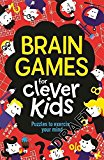 Portada de [(BRAIN GAMES FOR CLEVER KIDS)] [AUTHOR: GARETH MOORE, CHRIS DICKASON] PUBLISHED ON (OCTOBER, 2014)