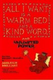 Portada de ALL I WANT IS A WARM BED AND A KIND WORD AND UNLIMITED POWER: EVEN MORE BRILLIANT THOUGHTS BY BRILLIANT, ASHLEIGH NEW EDITION (1990)