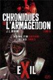 Portada de LES CHRONIQUES DE L'ARMAGEDDON. TOME 2 : EXIL DE BOURNE. J.L. (2013) BROCHÉ