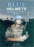 Portada de BLUE HELMETS: THE STRATEGY OF UN MILITARY OPERATIONS (ASSOCIATION OF THE UNITED STATES ARMY) BY AMBASSADOR ROBERT OAKLEY (FOREWORD), JOHN HILLEN (1-OCT-2000) PAPERBACK