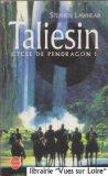 TALIESIN (CYCLE DE PENDRAGON I)