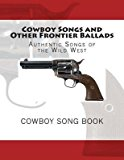 Portada de [(COWBOY SONGS AND OTHER FRONTIER BALLADS: SONGS OF THE WILD WEST)] [AUTHOR: VARIOUS] PUBLISHED ON (JANUARY, 2013)