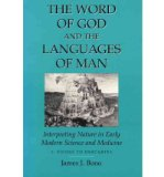 Portada de [( THE WORD OF GOD AND THE LANGUAGES OF MAN: FICINO TO DESCARTES V. 1: INTERPRETING NATURE IN EARLY MODERN SCIENCE AND MEDICINE )] [BY: JAMES J. BONO] [OCT-1995]