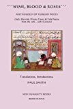 Portada de WINE, BLOOD & ROSES: ANTHOLOGY OF TURKISH POETS: SUFI, DERVISH, DIVAN, COURT & FOLK POETRY FROM THE 14TH ? 20TH CENTURY BY PAUL SMITH (2012-09-07)