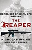 Portada de THE REAPER: AUTOBIOGRAPHY OF ONE OF THE DEADLIEST SPECIAL OPS SNIPERS BY GARY BROZEK (2015-01-28)