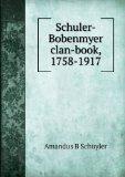 Portada de SCHULER-BOBENMYER CLAN-BOOK, 1758-1917