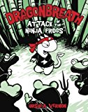 Portada de DRAGON BREATH:2 ATTACK OF THE NINJA FROGS: CAN THIS ANCIENT MARVEL BE SAVED (DRAGONBREATH (HARDCOVER)) BY URSULA VERNON (2010-02-04)