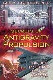 Portada de [SECRETS OF ANTIGRAVITY PROPULSION: TESLA, UFO'S, AND CLASSIFIED AEROSPACE TECHNOLOGY] (BY: PAUL A. LAVIOLETTE) [PUBLISHED: AUGUST, 2008]