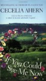 Portada de IF YOU COULD SEE ME NOW BY AHERN, CECELIA (2007) MASS MARKET PAPERBACK