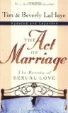 Portada de THE ACT OF MARRIAGE: THE BEAUTY OF SEXUAL LOVE BY LAHAYE, TIM F., LAHAYE, BEVERLY [01 MARCH 1998]