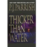 Portada de [THICKER THAN WATER] [BY: P J PARRISH]