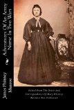 Portada de ADVENTURES OF AN ARMY NURSE IN TWO WARS: EDITED FROM THE DIARY AND CORRESPONDENCE OF MARY PHINNEY BARONESS VON OLNHAUSEN BY JAMES PHINNEY MUNROE (2013-04-09)
