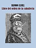 Portada de LIBRO DE LA ORDEN DE CABALLERIA