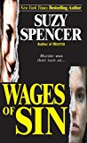 Portada de WAGES OF SIN (PINNACLE TRUE CRIME) BY SUZY SPENCER (2011-01-03)