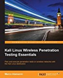 Portada de [(KALI LINUX WIRELESS PENETRATION TESTING ESSENTIALS)] [BY (AUTHOR) MARCO ALAMANNI] PUBLISHED ON (JULY, 2015)