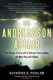 Portada de ANDREASSON AFFAIR: THE TRUE STORY OF A CLOSE ENCOUNTER OF THE FOURTH KIND BY RAYMOND E. FOWLER (30-OCT-2014) PAPERBACK
