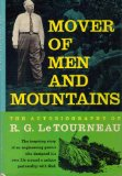 Portada de MOVER OF MEN AND MOUNTAINS THE AUTOBIOGRAPHY OF R. G. LETOURNEAU