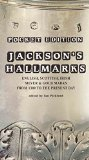 Portada de JACKSON'S HALLMARKS: ENGLISH, SCOTTISH, IRISH SILVER AND GOLD MARKS FROM 1300 TO THE PRESENT DAY BY IAN PICKFORD (ILLUSTRATED, 13 JAN 2015) PAPERBACK
