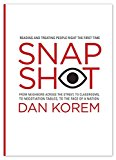 Portada de [(SNAPSHOT : READING AND TREATING PEOPLE RIGHT THE FIRST TIME)] [BY (AUTHOR) DAN KOREM] PUBLISHED ON (MARCH, 2015)
