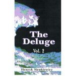 Portada de THE DELUGE, THE: V. II: AN HISTORICAL NOVEL OF POLAND, SWEDEN, AND RUSSIA