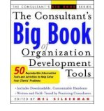 Portada de [(CONSULTANT'S BIG BOOK OF ORGANIZATION DEVELOPMENT TOOLS: 50 REPRODUCIBLE INTERVENTION TOOLS TO HELP SOLVE YOUR CLIENTS' PROBLEMS)] [BY: MELVIN L. SILBERMAN]