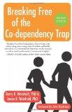 Portada de BREAKING FREE OF THE CO-DEPENDENCY TRAP BY WEINHOLD PH.D., JANAE B., WEINHOLD PH.D., BARRY K. (2008) PAPERBACK