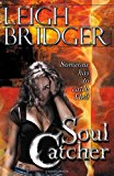 Portada de SOUL CATCHER (OUTSIDER TRILOGY) BY LEIGH BRIDGER (2009-10-20)