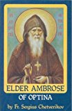 Portada de ELDER AMBROSE OF OPTINA BY SERGIUS CHETVERIKOV (1997-07-02)