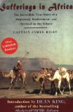 Portada de BY RILEY, CAPTAIN JAMES SUFFERINGS IN AFRICA: THE INCREDIBLE TRUE STORY OF A SHIPWRECK, ENSLAVEMENT, AND SURVIVAL ON THE SAHARA (2007) PAPERBACK