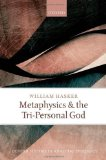 Portada de METAPHYSICS AND THE TRI-PERSONAL GOD (OXFORD STUDIES IN ANALYTIC THEOLOGY) 1ST EDITION BY HASKER, WILLIAM (2013) HARDCOVER