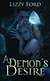 Portada de A DEMON'S DESIRE BY LIZZY FORD (2011-10-18)
